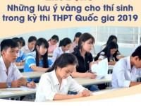Những lưu ý vàng cho thí sinh trong kỳ thi THPT Quốc gia 2019