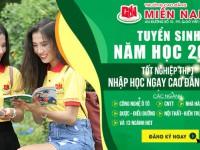 Thông tin Tuyển sinh 2020 hồ sơ Xét tuyển và nhập học Cao đẳng Miền Nam, Tp.Hồ Chí Minh