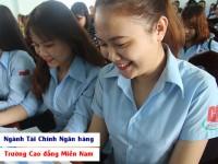 Tuyển sinh ngành Tài chính ngân hàng tại Trường Cao đẳng Miền Nam, TP.HCM