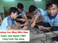 Tuyển sinh ngành CNKT Công trình Xây dựng tại Trường Cao đẳng Miền Nam TP.HCM
