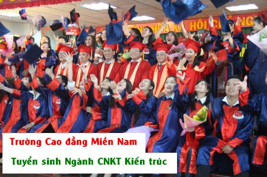 Cao đẳng Miền Nam Tuyển sinh CNKT Kiến trúc 2020
